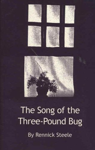 9780971436909: Song of the Three-Pound Bug [Paperback] by