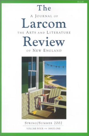 9780971437012: The Larcom Review: A Journal of the Arts and Literature of New England