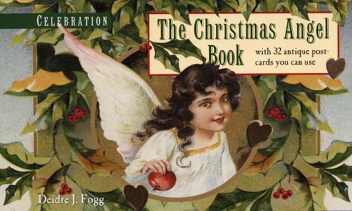 9780971437296: Celebration: The Christimas Angel Book with 32 Antique Postcards You Can Use