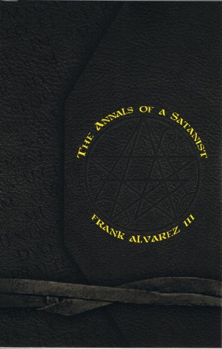 9780971437500: The Annals of a Satanist