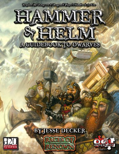 Hammer & Helm (d20 System) (Races of Renown) (0971438056) by Decker, Jesse