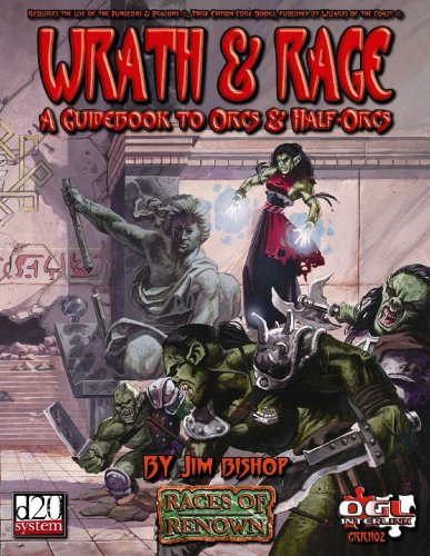 9780971438088: Wrath & Rage (d20 System) (Races of Renown)