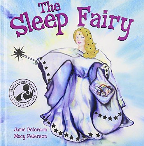 The Sleep Fairy: Janie Peterson, Macy Peterson