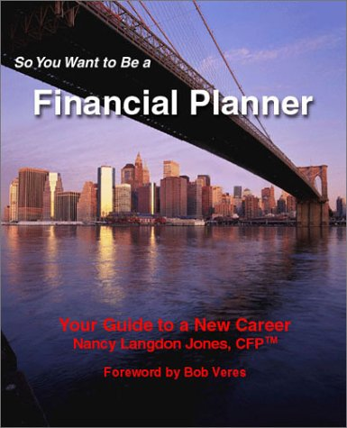 9780971443617: So You Want to Be a Financial Planner