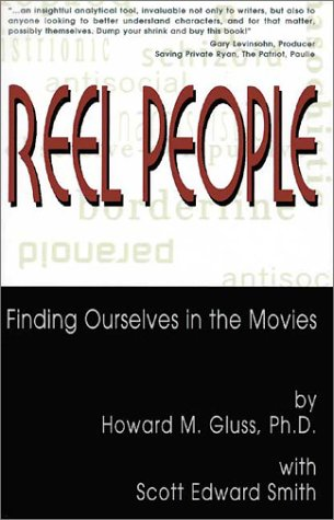 Reel People: Finding Ourselves in the Movies: Gluss, Howard M.,