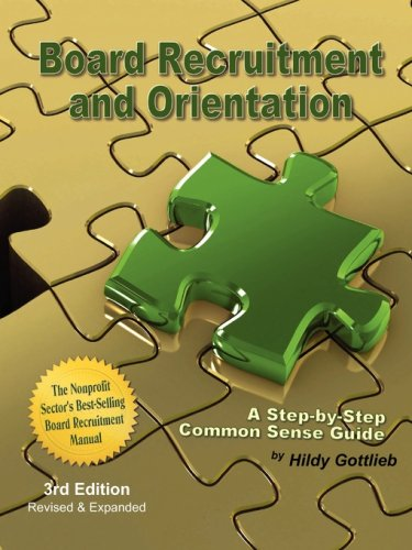 9780971448278: Board Recruitment and Orientation: A Step-By-Step, Common Sense Guide 3rd Edition