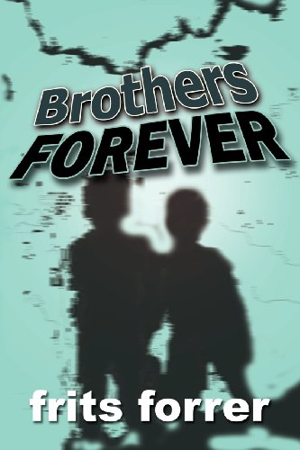 9780971449091: Brothers FOREVER