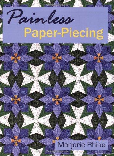 Painless Paper-Piecing: Rhine, Marjorie