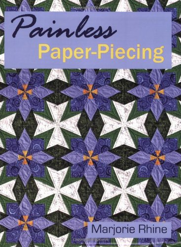 9780971450110: Painless Paper-Piecing