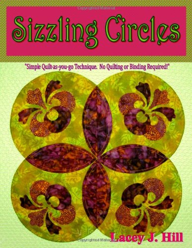 Sizzling Circles: Lacey J. Hill