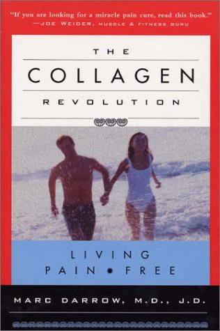 9780971450301: The Collagen Revolution: Living Pain Free