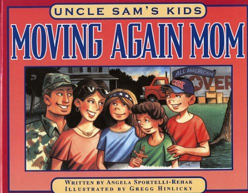 9780971451520: Uncle Sams Kids: Moving Again Mom