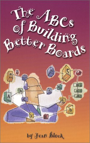 The ABCs of Building Better Boards: Block, Jean