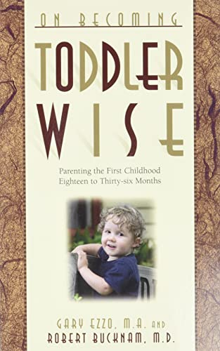 9780971453227: On Becoming Toddler Wise