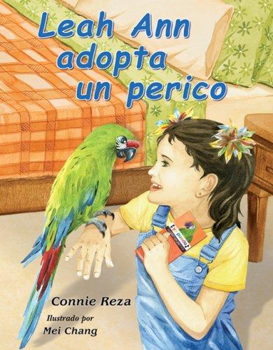 Leah Ann adopta un perico (Spanish Edition): Connie Reza