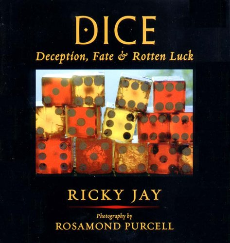 9780971454811: Dice: Deception, Fate, and Rotten Luck