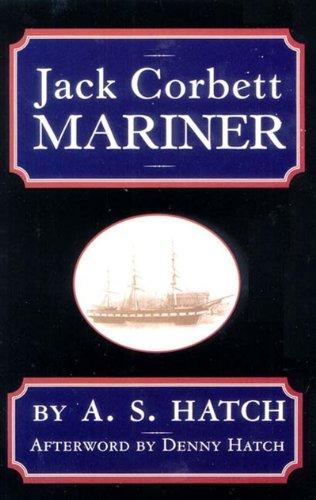 9780971454828: Jack Corbett: Mariner