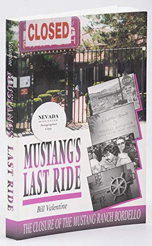 9780971455306: Mustang's last ride: The closure of the Mustang Ranch bordello