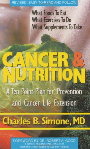 9780971457430: Cancer and Nutrition: A Ten Point Plan for Prevention and Cancer Life Extension