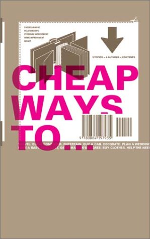 9780971457645: Cheap Ways to