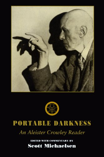 Portable Darkness: An Aleister Crowley Reader.: CROWLEY, Aleister.