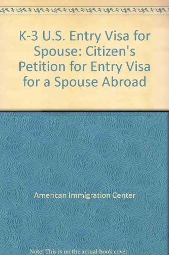 9780971458604: K-3 Entry-Visa for Spouse Kit