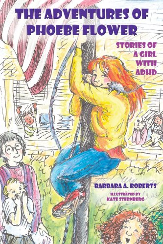 9780971460966: The Adventures of Phoebe Flower: Stories of a Girl with ADHD