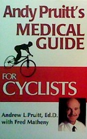 9780971461901: Andy Pruitt's Medical Guide for Cyclists