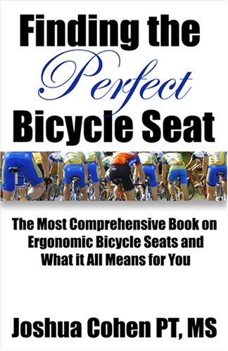 9780971461925: Finding the Perfect Bicycle Seat