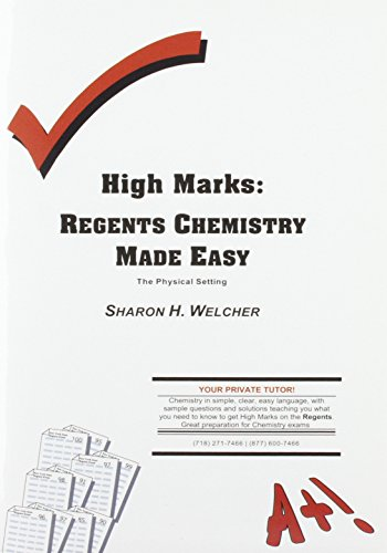 High Marks: Regents Chemistry Made Easy -: Sharon H. Welcher