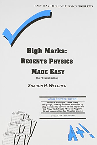 9780971466210: High Marks: Regents Physics Made Easy : The Physical Setting