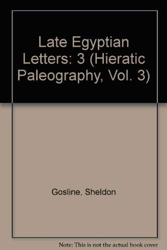 9780971468306: Late Egyptian Letters (Hieratic Paleography, Vol. 3)