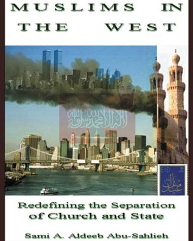 9780971468337: Muslims in the West: Redefining the Separation of Church & State