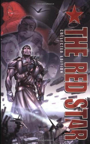 The Red Star Collected Edition: Kayl, Bradley,Gossett, Christian