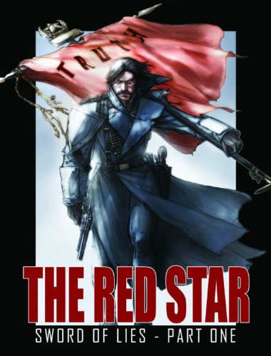 The Red Star Volume 4: Sword Of Lies: Gossett, Christian