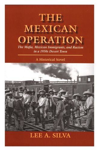 9780971471993: The Mexican Operation (The Mafia, Mexican Immigrants, and Racism in a 1950's Desert Town)