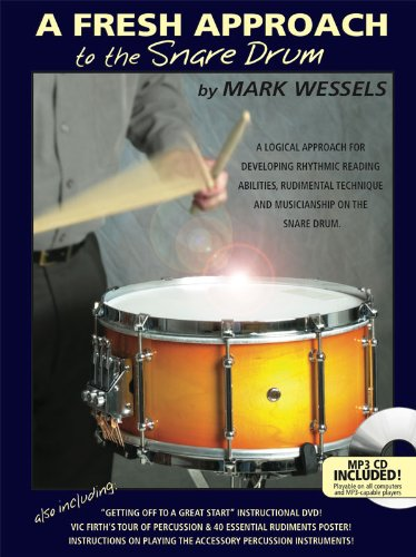 A Fresh Approach To The Snare Drum: Wessell, Mark