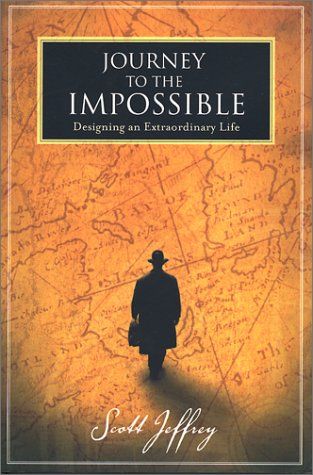 9780971481503: Journey to the Impossible: Designing an Extraordinary Life