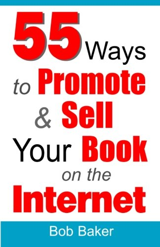9780971483866: 55 Ways to Promote & Sell Your Book on the Internet