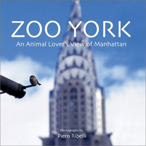 9780971486409: Zoo York: An Animal Lover's View Of Manhattan