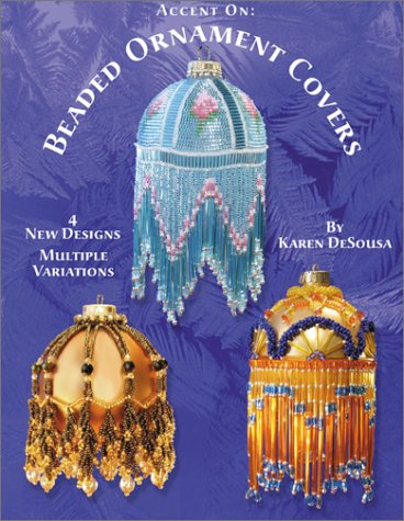 9780971486607: Accent on: Beaded Ornament Covers