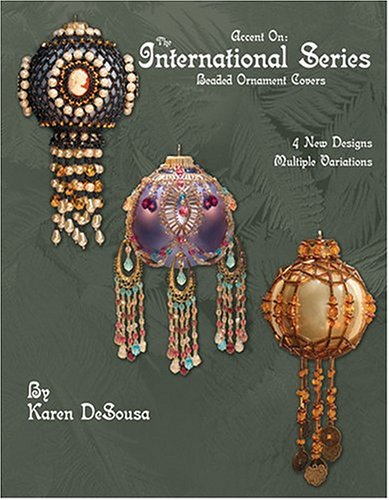 9780971486621: Accent On: The International Series: Beaded Ornament Covers