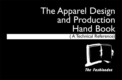 9780971486706: The Apparel Design and Production Hand Book: A Technical Reference