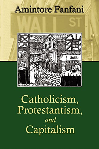 Catholicism, Protestantism, and Capitalism (0971489475) by Amintore Fanfani