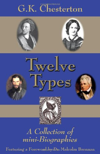 9780971489486: Twelve Types: A Collection of Mini-Biographies
