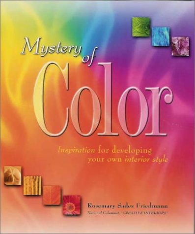 Mystery of Color : Inspiration for Developing Your Own Interior Style