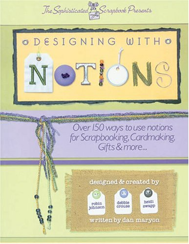 9780971491397: Designing With Notions