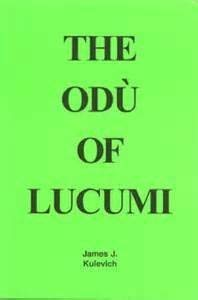 9780971494916: The Odu Of Lucumi