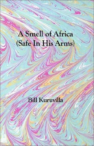 9780971499102: A Smell of Africa