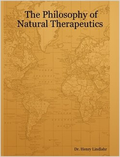 9780971504059: The Philosophy of Natural Therapeutics